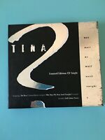 Tina Turner - Why Must We Wait Until Tonight - 4 Track CD single Free Postage