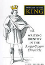 Families of the King: Writing Identity in the Anglo-Saxon Chronicle (Toronto Old