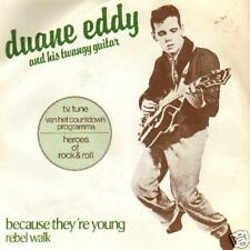 JUKEBOX SINGLE 45 DUANE EDDY BECAUSE THEY 'RE YOUNG 7 ""