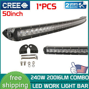 240W 50''In Curved Single Row Offroad Led Light Bar Truck 4WD SUV 250W/288W/300W