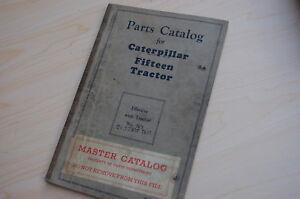CATERPILLAR FIFTEEN Tractor Crawler Dozer Parts Manual book catalog vintage 15 7