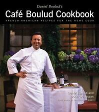 Daniel Boulud's Cafe Boulud Cookbook : French-American Recipes for the Home Cook