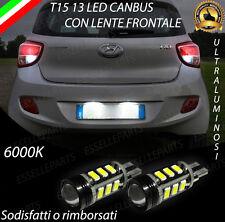 LAMPADE RETROMARCIA 13 LED T15 W16W CANBUS PER HYUNDAI I10 MK2 6000K NO AVARIA