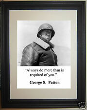 "General George S. Patton "" always do more"" Quote Framed Photo Picture #fp2"