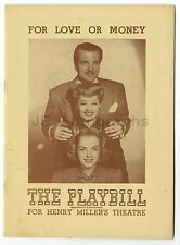 For Love Or Money - Vintage Playbill - Henry Miller's Theatre, New York, 1948