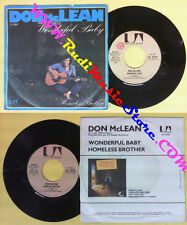 LP 45 7'' DON MCLEAN Wonderful baby Homeless brother 1975 italy UA no cd mc dvd*