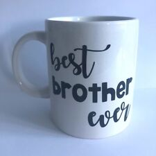 BEST BROTHER EVER Vinyl Decal Sticker - Great for Mugs, Cups, Glasses, Bottles