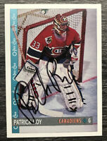Patrick Roy Signed Autographed 1992 93 O-pee-chee Card Montreal Canadiens