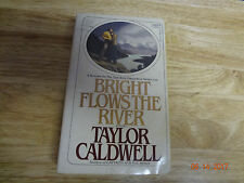 Great Vintage Book by Taylor Caldwell ~ Bright Flows The River