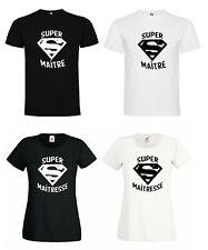 T-SHIRT HOMME FEMME SUPER MAÎTRESSE / MAÎTRE SUPERMAN ECOLE ANNIVERSAIRE CADEAU