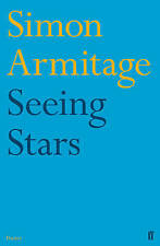 Seeing Stars by Simon Armitage (Paperback, 2011)
