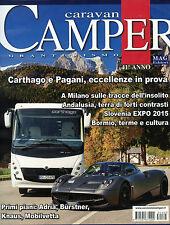 Caravan & Camper Granturismo* Rivista N°465 / MAG/2015 - MAG Editori