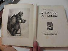 JEAN RICHEPIN LA CHANSON DES GUEUX ill MORAND EXNUM SUR VELIN 1927