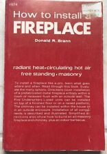 How to Install a Fireplace by Donald R. Brann Paperback s#6072