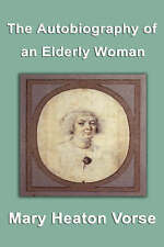 The Autobiography of an Elderly Woman by Heaton Vorse, Mary