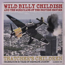 WILD BILLY CHILDISH & MUSICIANS OF BRITISH EMPIRE: Thatcher's Children / Transi