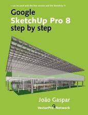 Google Sketchup Pro 8 Step by Step (Paperback or Softback)