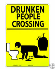 Drinking Sign Drunken People Crossing Humorous Liquor Alcohol Metal CLEARANCE