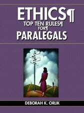 ETHICS: Top Ten Rules for Paralegals (Pearson Prentice Hall Legal)