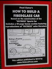 HOW TO BUILD A FIBERGLASS VICTRESS SPORTS CAR design construct guide book manual