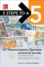 5 Steps to a 5: 500 AP Macroeconomics Questions to Know by Test Day, Second Edit