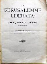 LA GERUSALEMME LIBERATA TORQUATO TASSO EDOARDO MATANIA SONZOGNO 1895