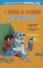 La/ Noche de Terror/Scary Night: Un cuento sobre Robot y Rico/A Robot and Rico S
