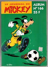 ALBUM LE JOURNAL DE MICKEY n°166 ¤ n°2226 à 2235 ¤ AVEC POSTER CADEAU STICKER