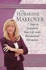 The Hormone Makeover (Paperback or Softback)