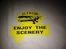 OLD STYLE  FLY A CUB AIRCRAFT LICENSE PLATE TOPPER GREAT AIRPLANE GRAPHICS