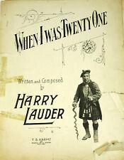 Harry Lauder When I Was Twenty One 21 Antique Sheet Music 1918