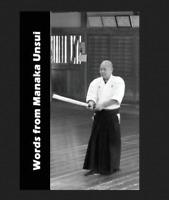 Words from Manaka Sensei Fumio Manaka Bujinkan Jinenkan Genbukan Ninja Ninjutsu