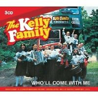 "THE KELLY FAMILY ""WHO´LL COME WITH ME"" 3 CD NEU"