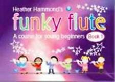 FUNKY FLUTE Book 1 + CD. A course for young beginners. Very easy sheet music