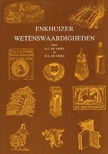 ENKHUIZER WETENSWAARDIGHEDEN - E.C. de Vries en H.G. de Vries (1994)