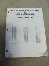1985 Montgomery Ward Masterbook-Part #s and breakdown Book one of two #770-4101F