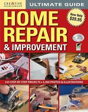 Ultimate Guide: Home Repair and Improvement by Editors of Creative Homeowner