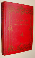 1895 Handbook For American Citizens Things Every Patriot Should Know Henry Mann