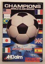 Champions World Class Soccer Super Nintendo SNES Instruction Book