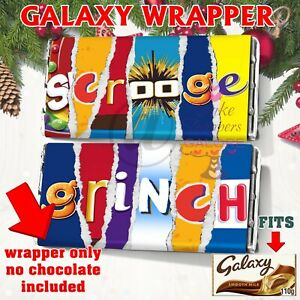 Scrooge or The Grinch Chocolate Bar Wrapper Christmas Eve FITS GALAXY 110g