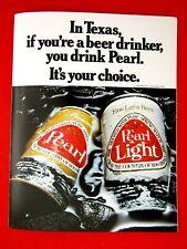 "Pearl Beer In Texas You Drink Pearl 1975 Rare Regional Original Print Ad-9 x 11"""