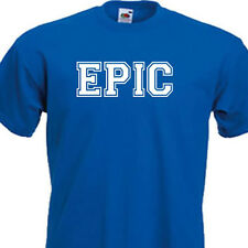 Funny Kids EPIC Tshirt,Boys & Girls 8 Colours,Quick Dispatch Childrens Ages 1-14
