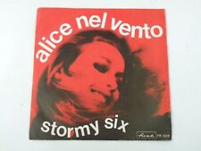 "STORMY SIX - ALICE NEL VENTO - 7"" FIRST RECORDS 1970 ITALY - EX-/VG+ Q5"