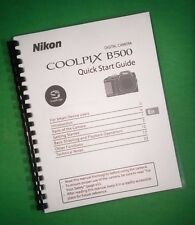 Nikon B500 Coolpix Quick Start 48 Page LASER PRINTED Owners Manual Guide