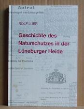 Geschichte des Naturschutzes in der Lüneburger Heide Rolf Lüer 1994 mit Beilagen