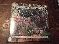 Garden Rooms : Greenhouses, Sunrooms and Solariums by Ogden Tanner