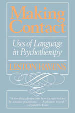 NEW Making Contact: Uses of Language in Psychotherapy by Leston Havens