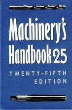 Machinery's Handbook 25 : A Reference Book for the Mechanical Engineer, Designer