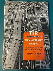 TTR PERMANENT WAY MANUAL HENRY GREENLY 1937 7th EDITION REFERENCE BOOK TRIX