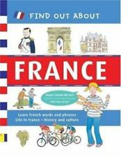 Find Out About France: Learn French Words and Phrases and About Life in France